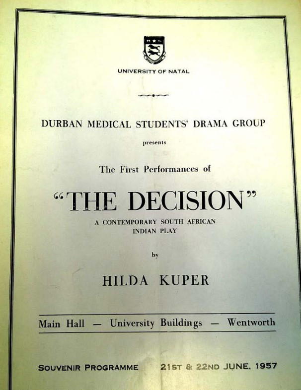Program for the 1957 version of Hilda Kuper's play The Decision, performed June 21-22, 1957 by the Durban Medical Students' Drama Group. I located this version in the Sondra Hale personal collection of Hilda's papers at UCLA Anthropology Department.